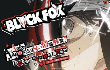 オリジナルアニメ「BLACKFOX」を発表!ティザーサイトも解禁